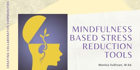 Mindfulness Based Stress Reduction Tools tickets