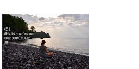 Conférence gratuite MBSR à Lille (programme de réduction du stress basé sur la méditation pleine conscience) billets