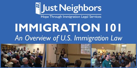 Immigration 101 presented by Just Neighbors (Alexandria) tickets