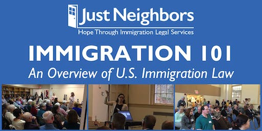 Immigration 101 presented by Just Neighbors (Alexandria)