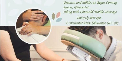 Prosecco & nibbles along with Cotswold Mobile Massage @Regus Conway House