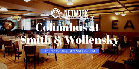 Network After Work Columbus at Smith & Wollensky tickets
