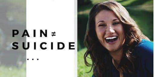 Pain ≠ Suicide