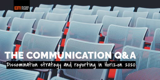 The communication Q&A: Dissemination strategy and reporting in Horizon 2020