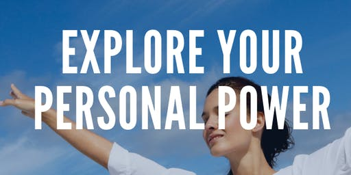 Explore your Personal Power