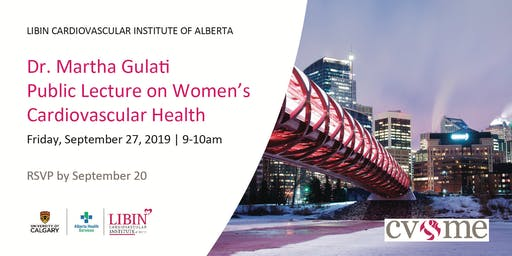 Dr. Martha Gulati Public Lecture on Women's Cardiovascular Health