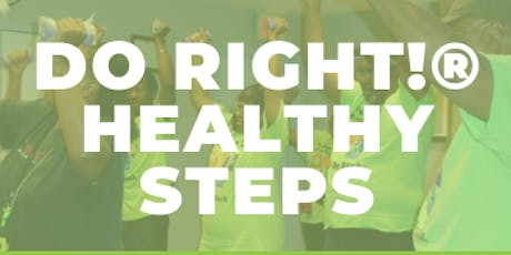 Do Right! Healthy Steps  tickets