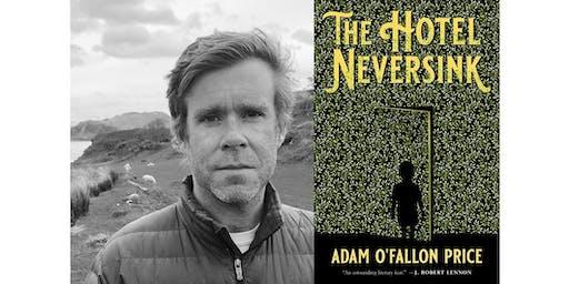 Adam O'Fallon Price & J. Robert Lennon Discussing Book: The Hotel Neversink