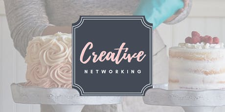 Creative Networking - Make & Take a Cake!! tickets