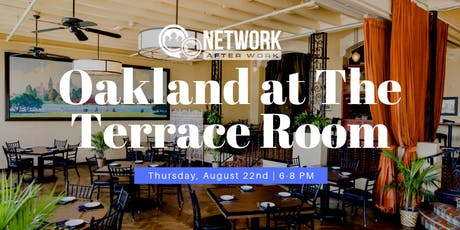 Network After Work Oakland at The Terrace Room tickets