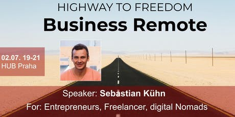 Business Remote - Highway to Freedom: Praha tickets
