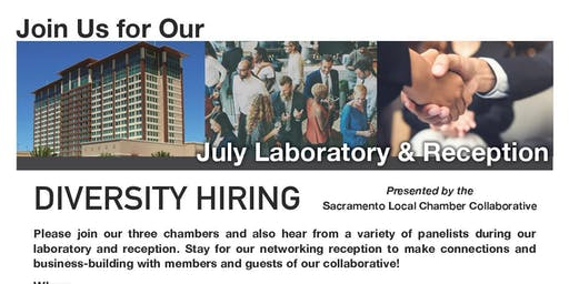 July Local Chamber Collaborative: Diversity Hiring Laboratory & Reception