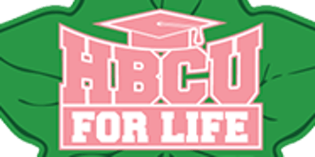 """HBCU for Life"" College Fair Hosted by Alpha Kappa Alpha Sorority, Inc. tickets"