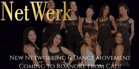 NetWerk! Networking & Sassy Beyoncé style Dance  Event Launch Party tickets