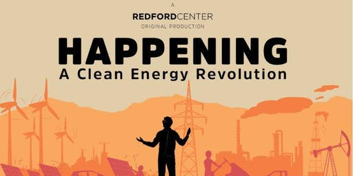 "Film Screening: ""Happening: A Clean Energy Revolution"""