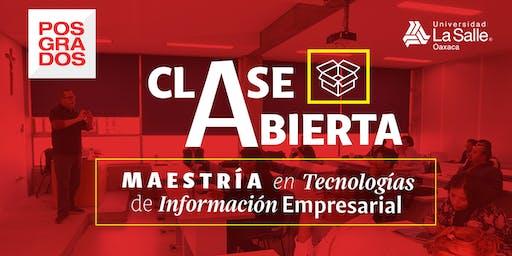 CLASE ABIERTA: ADMINISTRACIÓN DE LA SEGURIDAD DE LA INFORMACIÓN Y REDES - MAESTRÍA EN TECNOLOGÍAS DE INFORMACIÓN EMPRESARIAL.