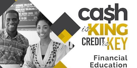 Cash is KING , Credit is KEY financial workshop  tickets