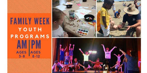 Family Week Youth Programs Registration 2019