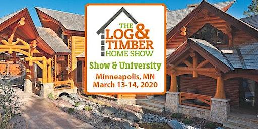 Minneapolis, MN 2020 Log & Timber Home Show