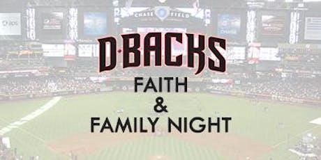 Arizona DBacks Faith and Family Night tickets