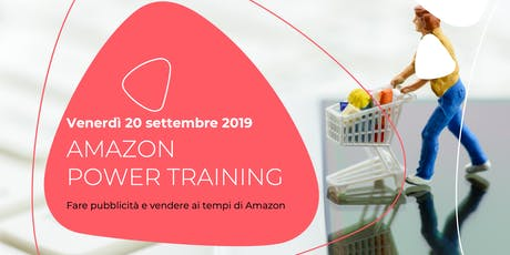 Amazon Power Training biglietti