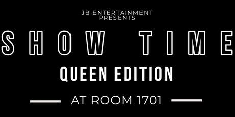 Show Time: Queen Editions tickets