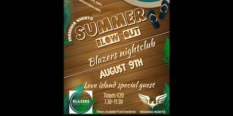 Insignia nights summer blow out  tickets