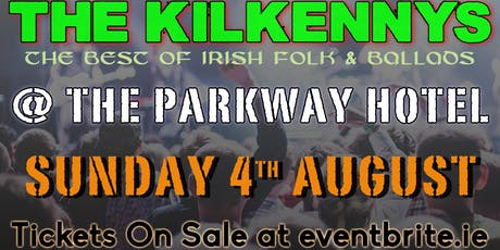 The Kilkennys LIVE at The Parkway Hotel tickets