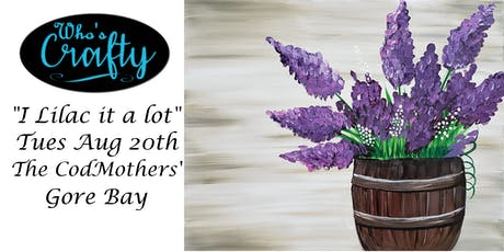 Who's Crafty - I Lilac it Alot - The CodMothers' tickets