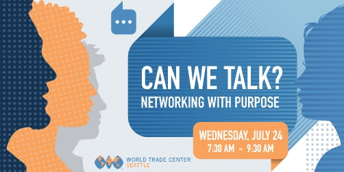 Can We Talk? Networking with Purpose