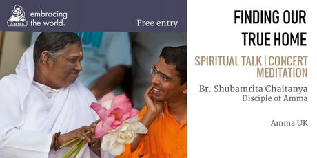 Finding Our True Home - talk by Br. Shubamrita tickets