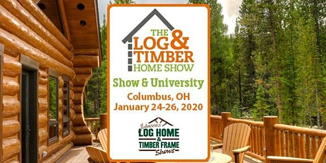 Columbus, OH 2020 Log & Timber Home Show tickets