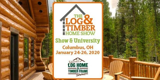 Columbus, OH 2020 Log & Timber Home Show