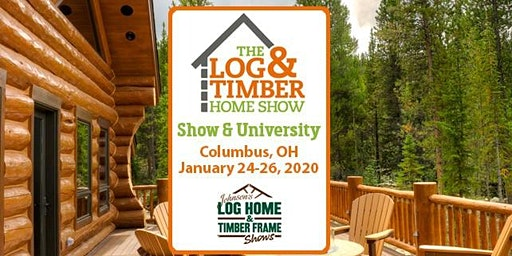 Columbus, OH 2020 Log & Timber Home Show