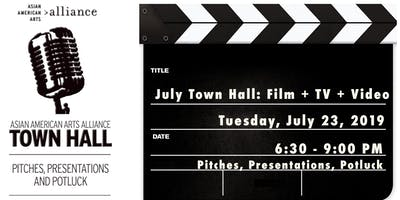 July Town Hall: Film + TV + Video