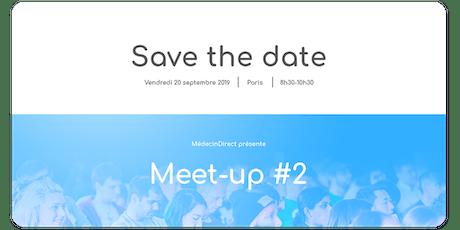 Meet-Up MédecinDirect |Télémédecine : un défi territorial et mondial billets