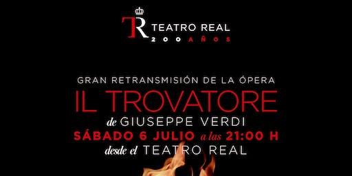 """Retransmisión de """"Il Trovatore"""" desde el Teatro Real de Madrid. Cigarreras"""