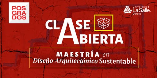 CLASE ABIERTA: GEOBIOLOGÍA Y PERMACULTURA - MAESTRÍA EN DISEÑO ARQUITECTÓNICO SUSTENTABLE