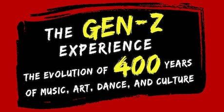 The Gen-Z Experience tickets