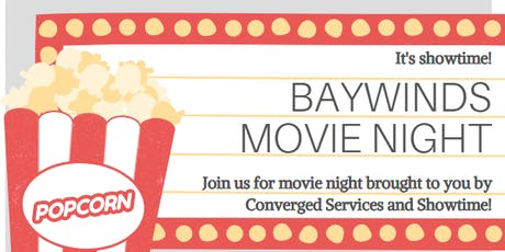 Baywinds Movie Night with Converged Services and Showtime tickets