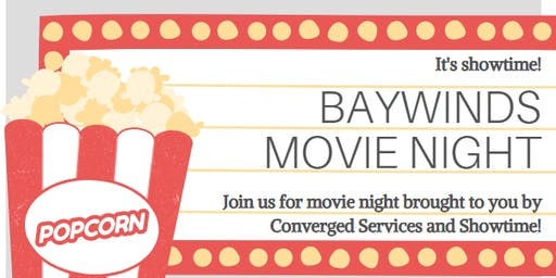 Baywinds Movie Night with Converged Services and Showtime