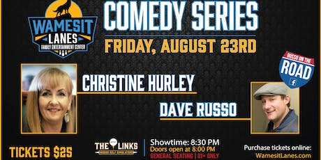 Wamesit Comedy Series - Christine Hurley, Dave Russo & Friends tickets