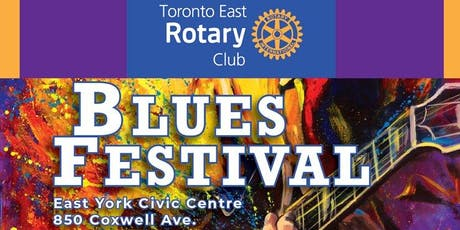 Toronto East Rotary Club Blues Festival tickets