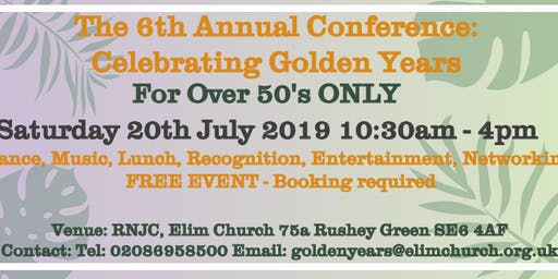 6th Golden Years Annual Conference and Community Event