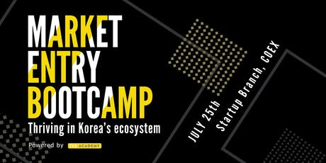 Market Entry Bootcamp: Thriving in Korea's ecosystem tickets