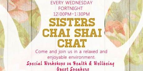 Sisters Chai Shai Chat tickets