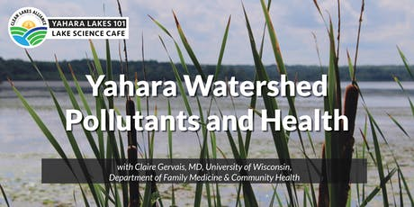 Yahara Lakes 101 with Claire Gervais, MD tickets