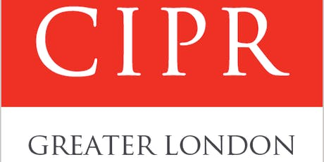 CIPR Greater London Group Annual Lecture 2019: The Value of Public Relations  tickets