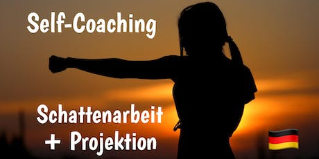 Self-Coaching: SCHATTEN & PROJEKTION Tickets