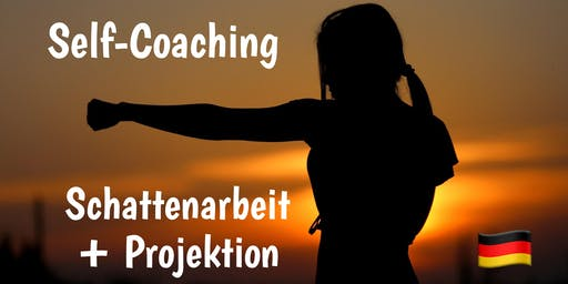 Self-Coaching: SCHATTEN & PROJEKTION
